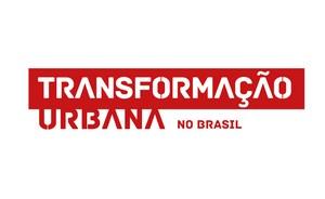 TRANSFORMAÇÃO URBANA NO BRASIL